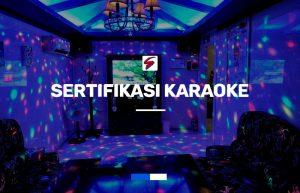 Layanan Sertifikasi Usaha Karaoke